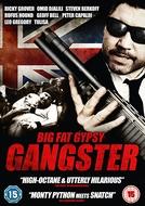 Big Fat Gypsy Gangster (Big Fat Gypsy Gangster)
