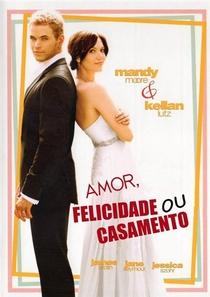 Amor, Felicidade Ou Casamento - Poster / Capa / Cartaz - Oficial 4