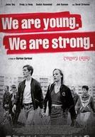 Nós Somos Jovens. Nós Somos Fortes.