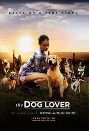 The Dog Lover - Poster / Capa / Cartaz - Oficial 1