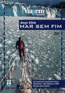 Amyr Klink - Mar sem fim - Poster / Capa / Cartaz - Oficial 1