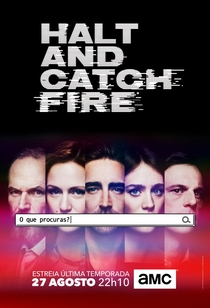 Halt and Catch Fire (4ª Temporada) - Poster / Capa / Cartaz - Oficial 1