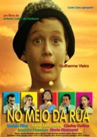 No Meio da Rua - Poster / Capa / Cartaz - Oficial 1