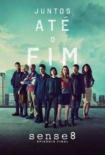 Sense8 - Episódio Final - Poster / Capa / Cartaz - Oficial 1