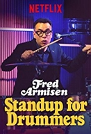 Fred Armisen: Standup For Drummers (Fred Armisen: Standup For Drummers)