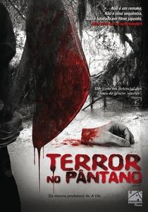 Terror no Pântano - Poster / Capa / Cartaz - Oficial 5