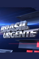 Brasil Urgente (Brasil Urgente)