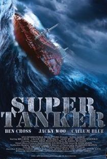 Super Tanker - Poster / Capa / Cartaz - Oficial 1