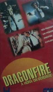 Dragonfire - A Hora da Verdade - Poster / Capa / Cartaz - Oficial 1