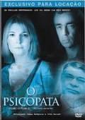 O Psicopata (Filme 1 & Filme 2) - Poster / Capa / Cartaz - Oficial 1