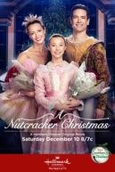 A Nutcracker Christmas (A Nutcracker Christmas)