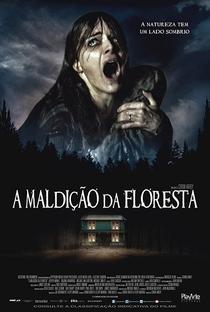 A Maldição da Floresta - Poster / Capa / Cartaz - Oficial 2
