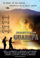 Sobreviviendo Guazapa (Sobreviviendo Guazapa)