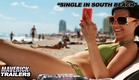 """Single In South Beach"" Official Trailer"