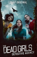 The Dead Girls Detective Agency (1ª Temporada) (The Dead Girls Detective Agency (Season 1))