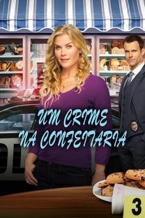 Um Crime Na Confeitaria - Poster / Capa / Cartaz - Oficial 2
