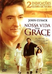 Nossa Vida Sem Grace - Poster / Capa / Cartaz - Oficial 4