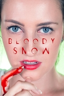 Bloody Snow (Bloody Snow)