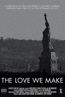 The Love We Make (The Love We Make)