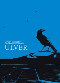 Ulver - Concert At The Norwegian National Opera - Poster / Capa / Cartaz - Oficial 1