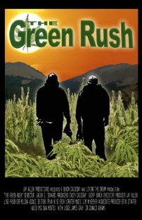 The Green Rush - Poster / Capa / Cartaz - Oficial 1