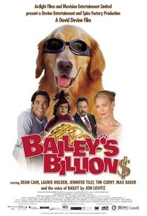 Bailey - Um Cão Que Vale Milhões - Poster / Capa / Cartaz - Oficial 2