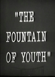 The Fountain of Youth  - Poster / Capa / Cartaz - Oficial 1