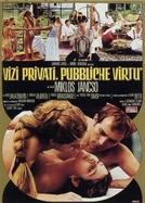Vícios Privados, Virtudes Públicas (Vizi Privati, Pubbliche Virtù)