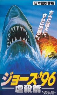 Tubarão Cruel  - Poster / Capa / Cartaz - Oficial 6