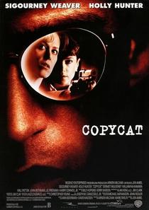 Copycat - A Vida Imita a Morte - Poster / Capa / Cartaz - Oficial 6