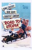 Dois Malandros e uma Garota (Road to Utopia)