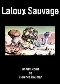 Laloux Sauvage - Poster / Capa / Cartaz - Oficial 1
