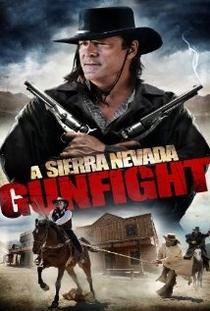 A Sierra Nevada Gunfight - Poster / Capa / Cartaz - Oficial 1
