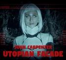John Carpenter - Utopian Facade (John Carpenter - Utopian Facade)