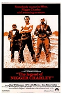 A Lenda do Negro Charley (The Legend of Nigger Charley)