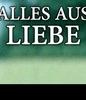 Alles aus Liebe (1ª Temporada)