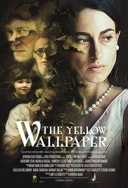 The Yellow Wallpaper  - Poster / Capa / Cartaz - Oficial 1
