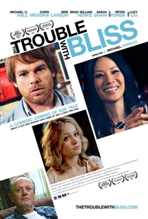 The Trouble With Bliss - Poster / Capa / Cartaz - Oficial 1