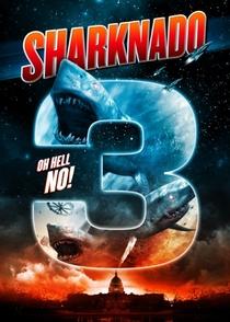 Sharknado 3: Oh, Não! - Poster / Capa / Cartaz - Oficial 2