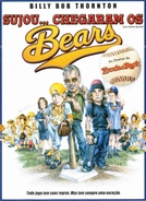 Sujou... Chegaram os Bears (The Bad New Bears)