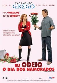 Eu Odeio o Dia dos Namorados - Poster / Capa / Cartaz - Oficial 2