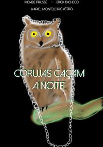 Corujas Caçam à Noite - Poster / Capa / Cartaz - Oficial 1
