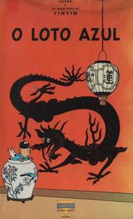 As Aventuras de Tintin - O Loto Azul - Poster / Capa / Cartaz - Oficial 2