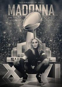 Super Bowl XLVI Halftime Show: Madonna - Poster / Capa / Cartaz - Oficial 2