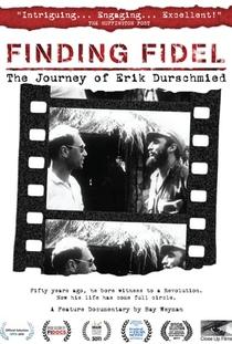 Procurando Fidel: A Jornada de Erik Durschmied - Poster / Capa / Cartaz - Oficial 1