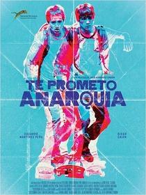 Te Prometo Anarquia - Poster / Capa / Cartaz - Oficial 1
