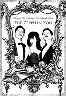 Morgan and Destiny's Eleventeenth Date: The Zeppelin Zoo (Morgan and Destiny's Eleventeenth Date: The Zeppelin Zoo)