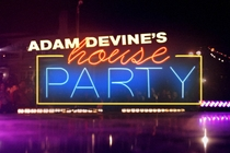 Adam Devine's House Party (1ª Temporada) - Poster / Capa / Cartaz - Oficial 1
