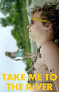Take Me to the River - Poster / Capa / Cartaz - Oficial 2