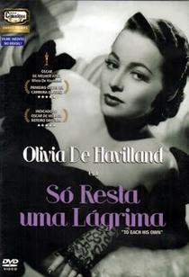 Só Resta Uma Lágrima - Poster / Capa / Cartaz - Oficial 3